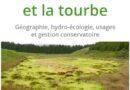 Publication : les tourbieres et la tourbe (H. Cubizolle)